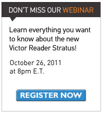 Don't miss our webinar: Learn all you want to know about the new Victor Reader Stratus! Register now to join us on October 26 at 8PM E.T.